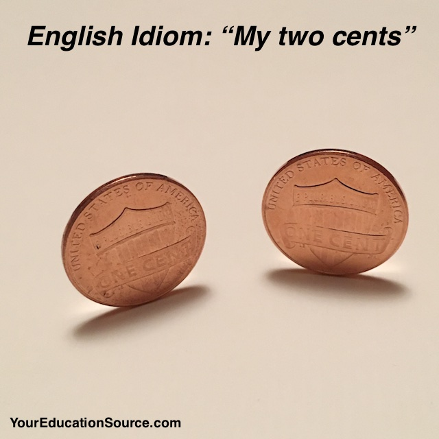 My two cents_YourEducationSource.com